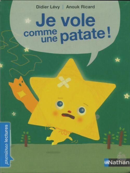 Je vole comme une patate - Didier Lévy – Livre d'occasion