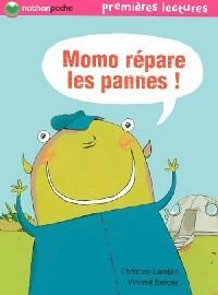 Momo répare les pannes - Christian Lamblin – Livre d'occasion