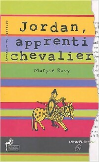 Jordan, apprenti chevalier - Maryse Rouy – Livre d'occasion