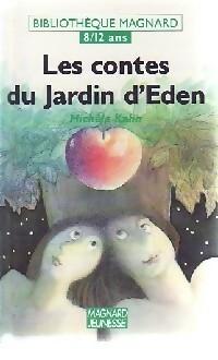 Les contes du jardin d'Eden - Michèle Kahn – Livre d'occasion