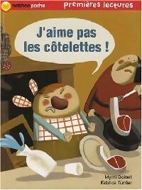 J'aime pas les côtelettes - Mymi Doinet – Livre d'occasion