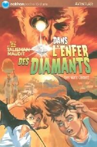Le talisman maudit Tome III : Dans l'enfer des diamants - Yves-Marie Clément – Livre d'occasion