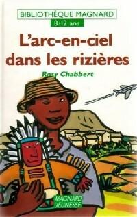 L'arc-en-ciel dans les rizières - Rosy Chabbert – Livre d'occasion