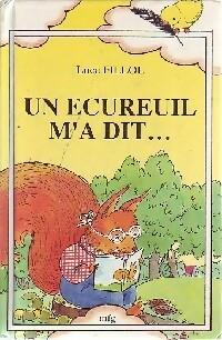 Un écureuil m'a dit... - Luce Fillol – Livre d'occasion