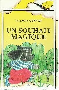 Un souhait magique... - Jacqueline Cervon – Livre d'occasion