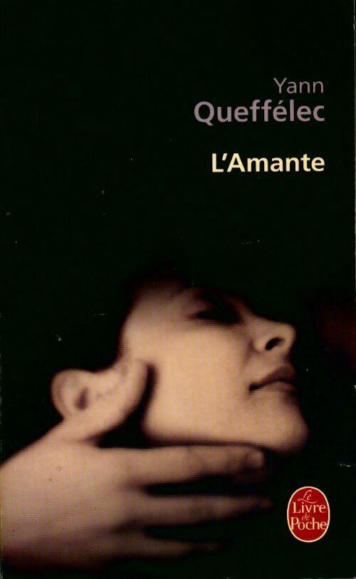 L'amante - Yann Queffélec – Livre d'occasion