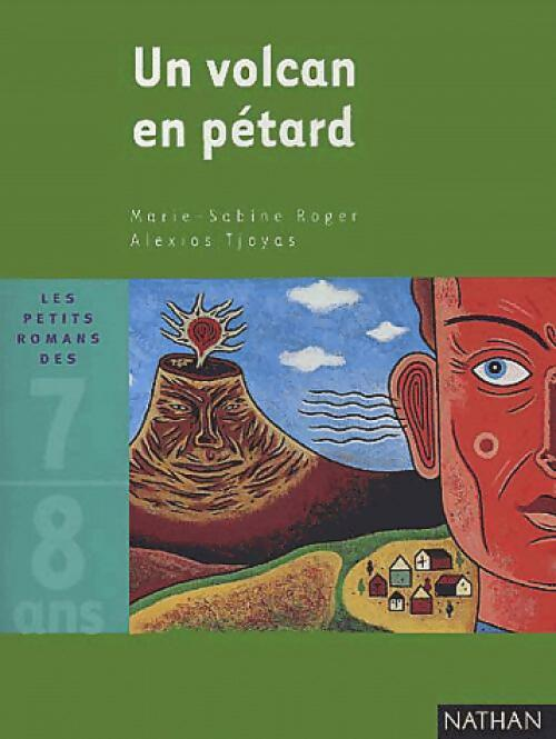 Un volcan en pétard - Marie-Sabine Roger – Livre d'occasion
