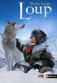 Loup - Nicolas Vanier – Livre d'occasion