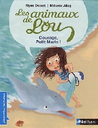 Les animaux de Lou : Courage petit marin ! - Mymi Doinet – Livre d'occasion