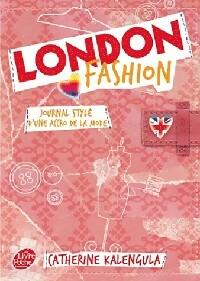 London Fashion Tome I : Journal stylé d'une accro de la mode - Catherine Kalengula – Livre d'occasion