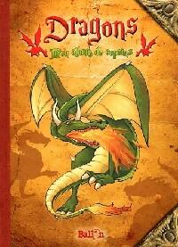 Dragons. Mon album de copains - XXX – Livre d'occasion
