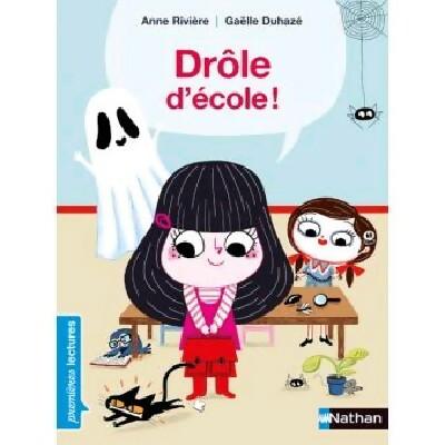 Drole d'école - Gaëlle Rivière – Livre d'occasion