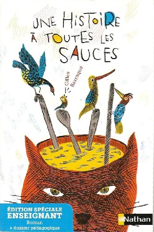 Une histoire à toutes les sauces (Enseignant) - Gilles Barraqué – Livre d'occasion