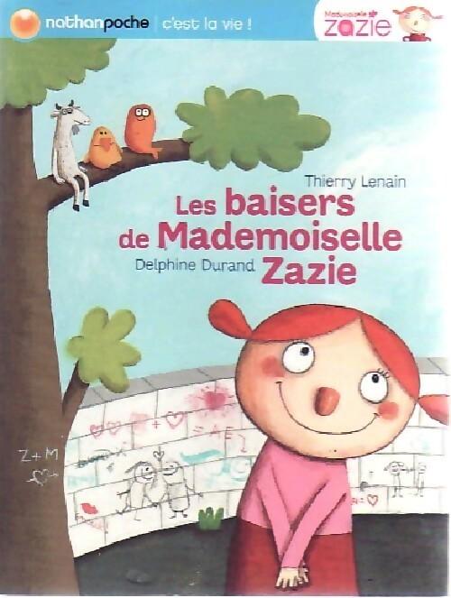 Les baisers de mademoiselle Zazie - Thierry Lenain – Livre d'occasion