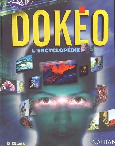 Dokéo. L'encyclopédie 9 - 12 ans - Collectif – Livre d'occasion