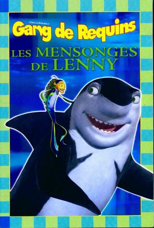Gang de requins : Les mensonges de Lenny - Gail Herman – Livre d'occasion