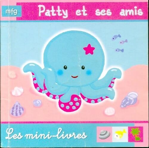 Patty et ses amis - Anaël Dena – Livre d'occasion
