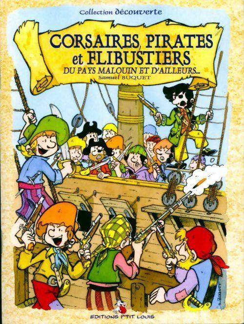 Corsaires, pirates et flibustiers - Samue Buquet – Livre d'occasion