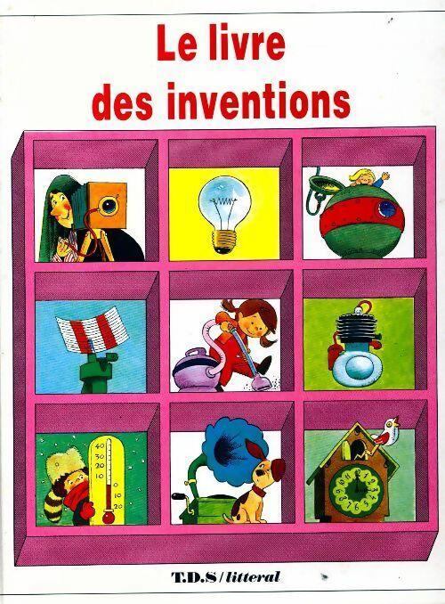 Le livre des inventions - Giuseppe Zanini – Livre d'occasion