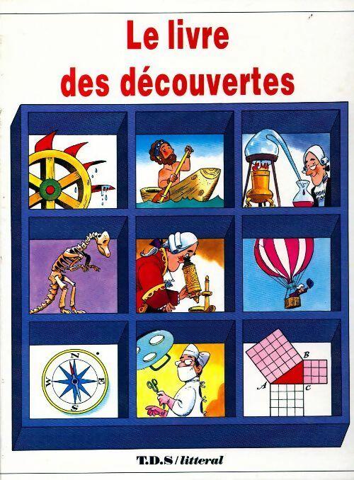Le livre des découvertes - Giuseppe Zanini – Livre d'occasion