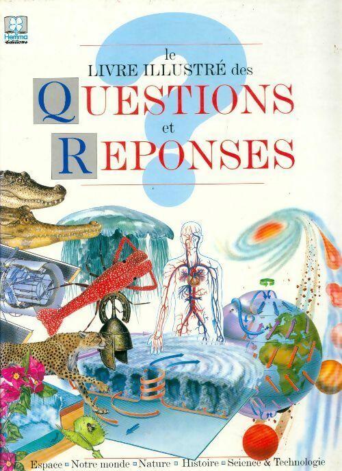 Le livre illustré des questions-réponses - Collectif – Livre d'occasion