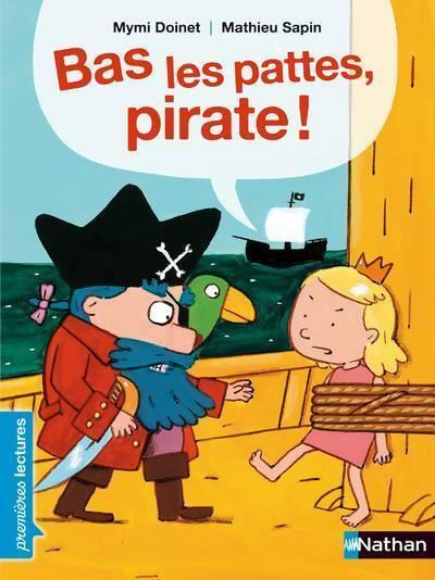 Bas les pattes, pirates ! - Mymi Doinet – Livre d'occasion