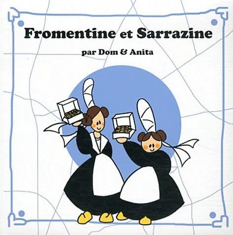 Fromentine et Sarrazine - Dominique de Dieuleveult – Livre d'occasion