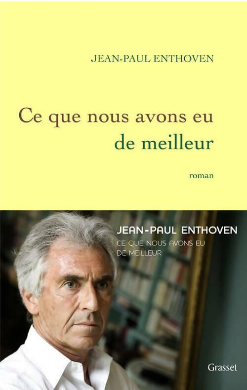 En Herbe Ce Que Nous Avons Eu De Meilleur - Jean-paul Enthoven - Livre - 91008 - 2391572