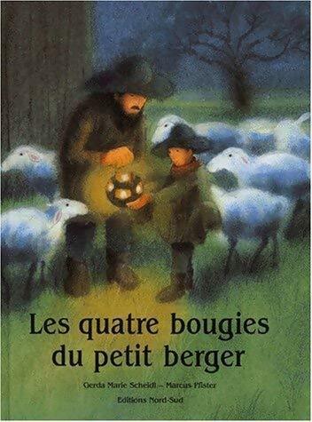 Les quatre bougies du petit berger - Anne Frere – Livre d'occasion
