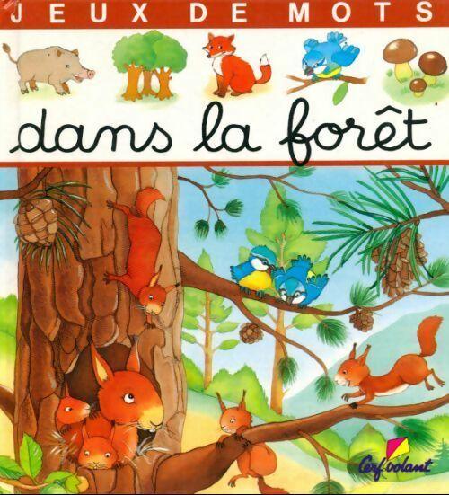 Dans la forêt - Annie Pimont – Livre d'occasion