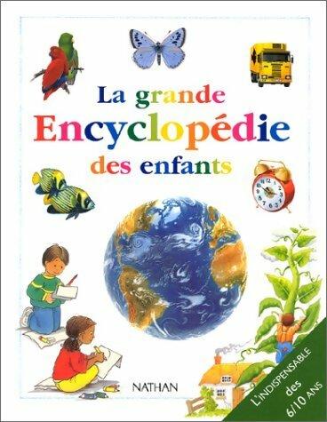 La grande encyclopédie des enfants - Collectif – Livre d'occasion