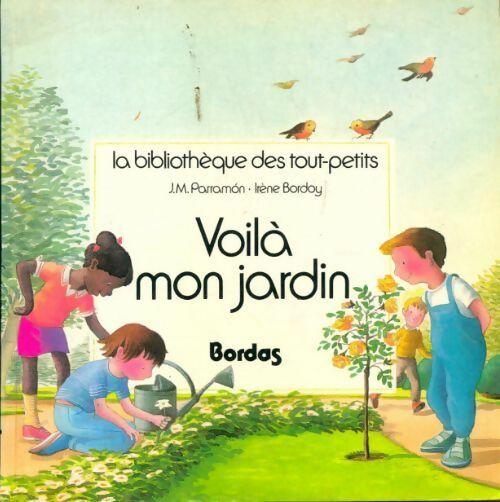Voila mon jardin - José-Maria Parramon – Livre d'occasion