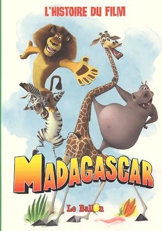 Madagascar : L'histoire du film - Billy Frolick – Livre d'occasion