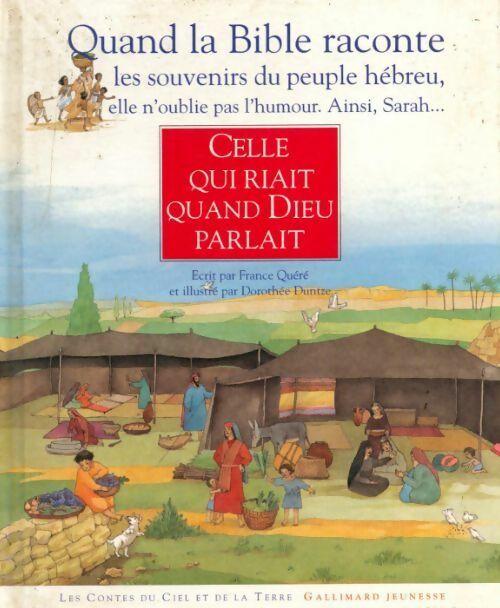 Celle qui riait quand Dieu parlait - France Quéré – Livre d'occasion