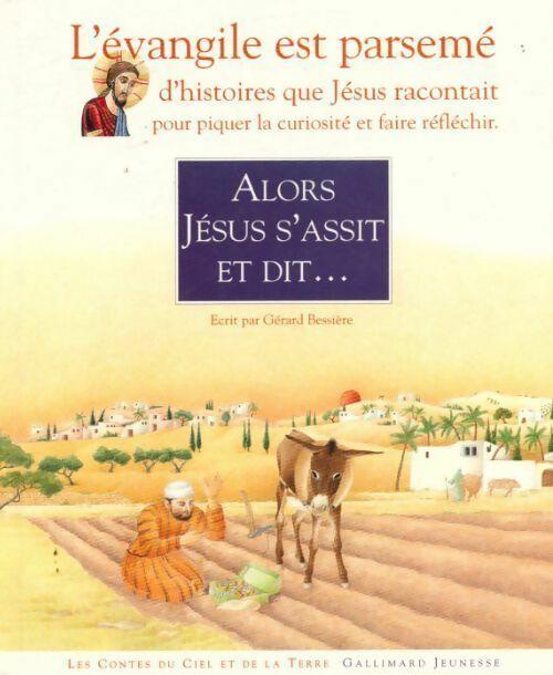 Alors Jésus s'assit et dit... - Gérard Bessière – Livre d'occasion