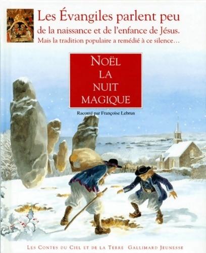 Noël la nuit magique - Françoise Lebrun – Livre d'occasion