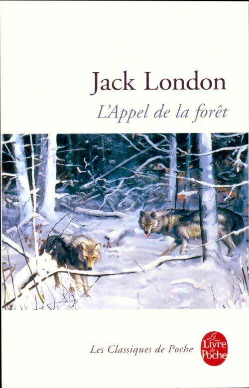 L'appel sauvage - Jack London – Livre d'occasion