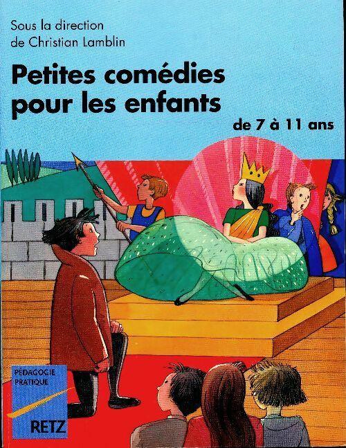 Petites comédies pour les enfants de 7 à 11 ans - Christian Lamblin – Livre d'occasion