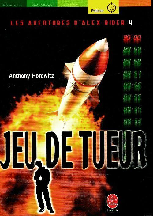 Les aventures d'Alex Rider Tome IV : Jeu de tueur - Anthony Horowitz – Livre d'occasion