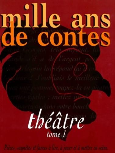 Mille ans de théâtre Tome I - Sophie Lagrange – Livre d'occasion